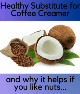 Healthy Substitute for Coffee Creamer